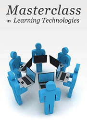 Masterclass in Learning Technologies