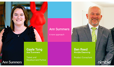Gayle Tong, Ann Summers, Talent  Development Partner and Ben Reed, Nimble Elearning, Product Consultant